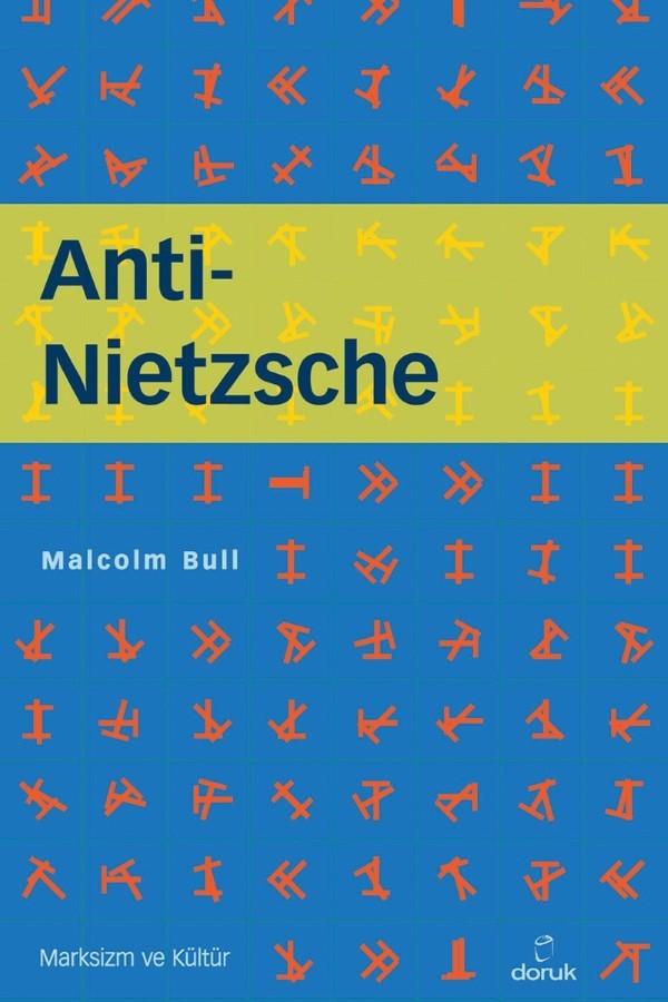 Anti – Nietzsche