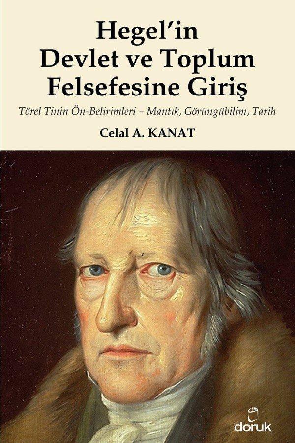 Hegelin Devlet ve Toplum Felsefesine Giriş