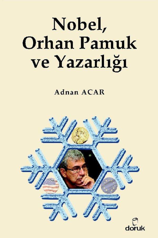 Nobel Orhan Pamuk ve Yazarlığı