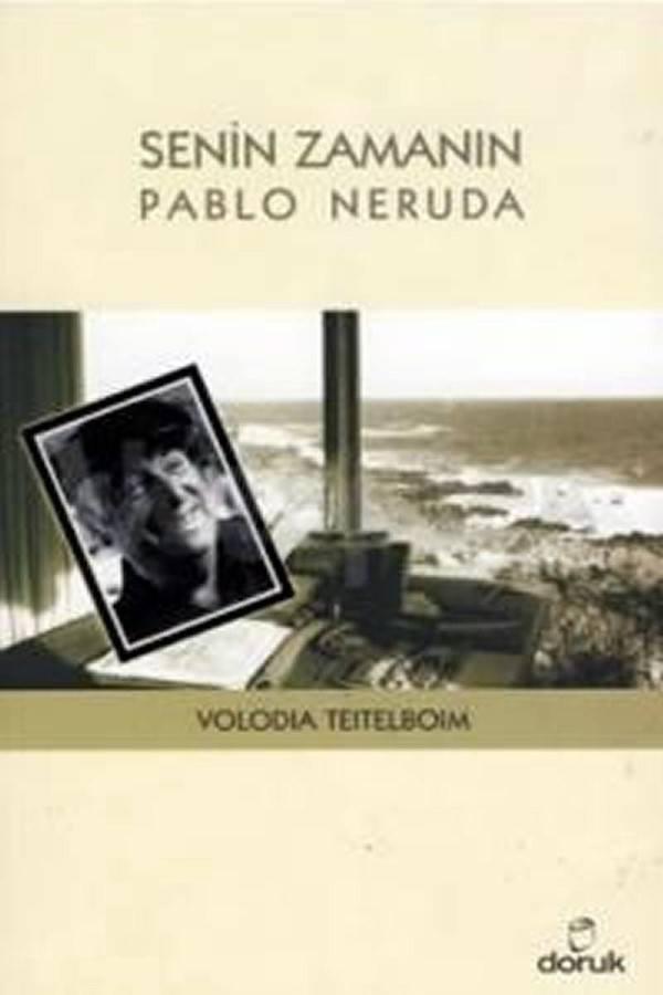 Senin Zamanın Pablo Neruda