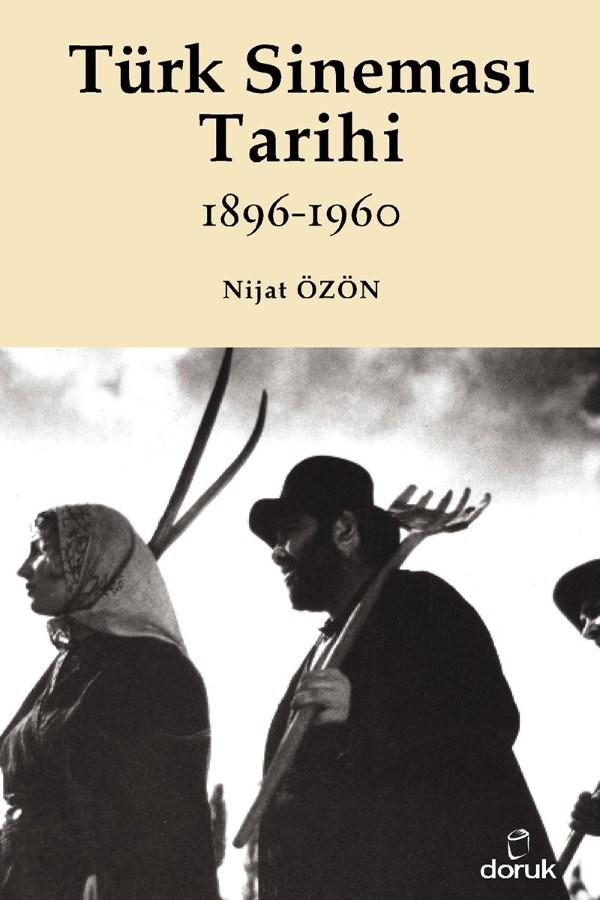 Türk Sineması Tarihi (1896 – 1960)