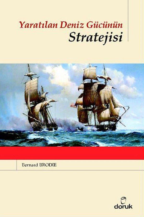 Yaratılan Deniz Gücünün Stratejisi