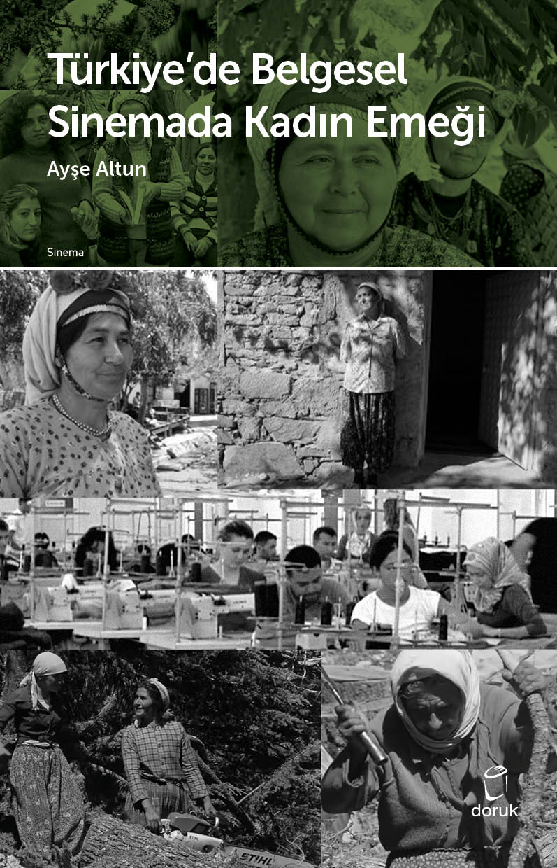 Türkiye'de Belgesel Sinemada Kadın Emeği