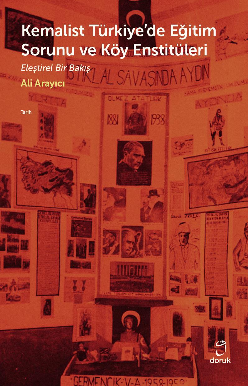Kemalist Türkiye'de Eğitim Sorunu ve Köy Enstitüleri – Eleştirel Bir Bakış