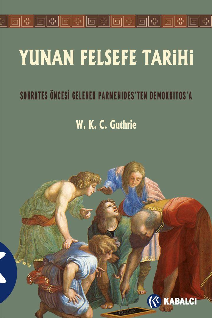Yunan Felsefe Tarihi 2
