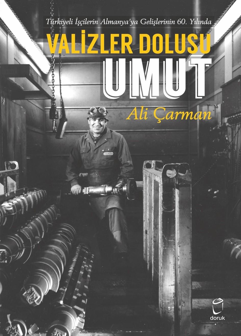 Türkiye'li İşçilerin Almanya'ya Gelişlerinin 60.Yılında Valizler Dolusu Umut