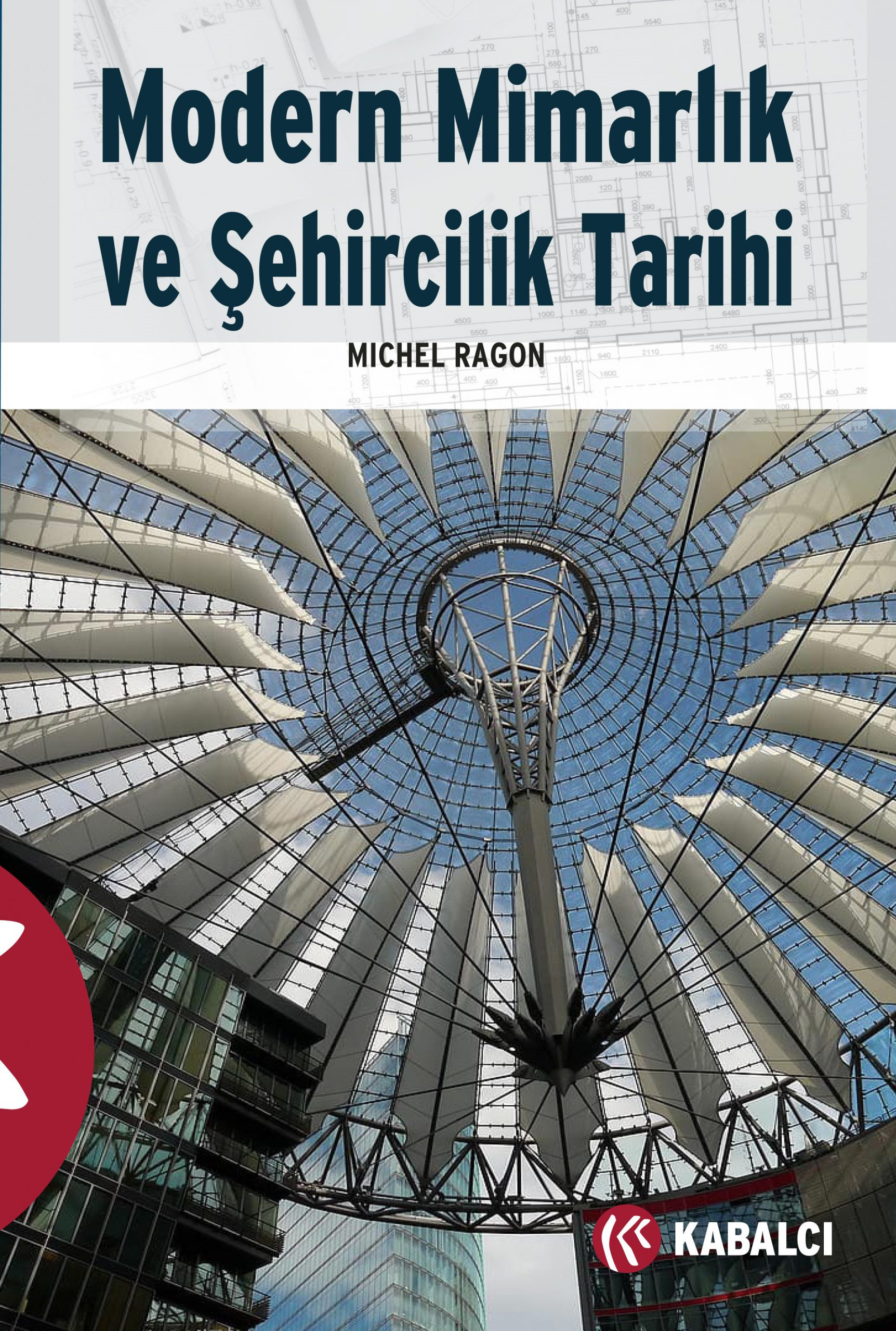 Modern Mimarlık ve Şehircilik Tarihi
