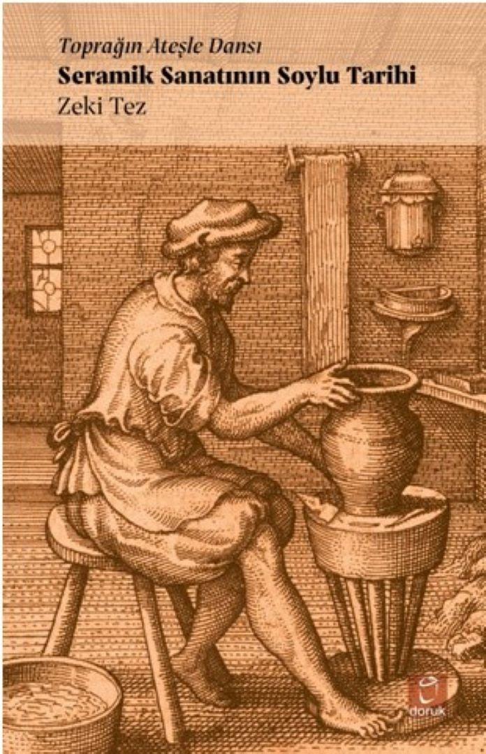 Seramik Sanatının Soylu Tarihi